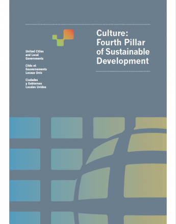 Culture: the 4th pillar of Sustainable Development